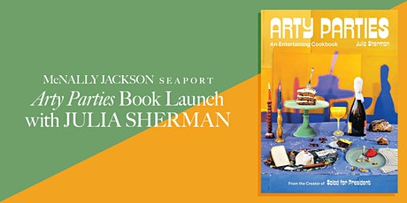 Book Launch: Arty Parties by Julia Sherman tickets