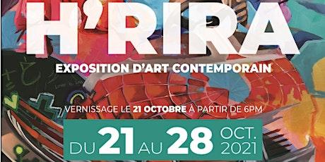 VERNISSAGE  : EXPOSITION D'ART CONTEMPORAIN - H'RIRA - حريرة billets