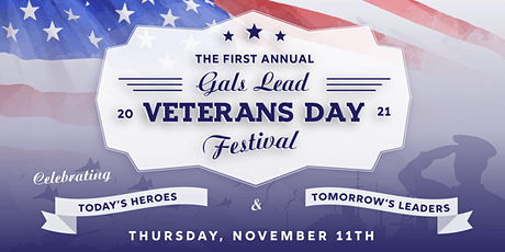 Annual Gals Lead Veterans Day Festival tickets