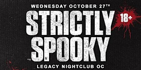 Strictly Spooky @ Legacy Nightclub OC (18+) tickets