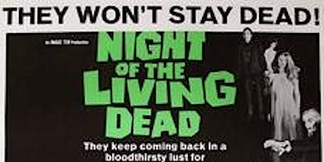 NIGHT OF THE LIVING DEAD (NR)(1968) Drive-In 9:00 pm (Oct. 28 to 31) tickets