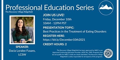 Professional Education Series: Best Practices in the Treatment of Eating tickets