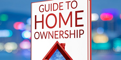 A Guide to Homeownership tickets