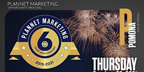 PlanNet Marketing Six-Year Anniversary Celebration Pomona, CA tickets