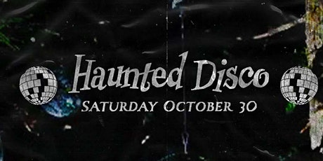 Haunted Disco Halloween Party tickets