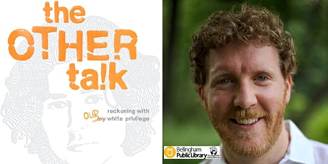 Brendan Kiely, The Other Talk: Reckoning with Our White Privilege tickets
