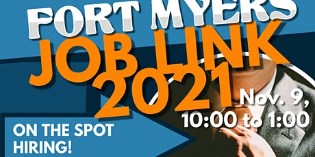 JOB FAIR FORT MYERS - JOBLINK 2021 JOB FAIR - NOV.9 -REGISTER NOW tickets