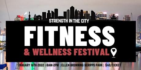 STRENGTH IN THE CITY - A San Diego Health & Wellness Festival tickets