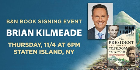B&N Book Signing with Brian Kilmeade/THE PRESIDENT AND THE FREEDOM FIGHTER! tickets