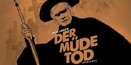 Hallowe'en film : Fritz Lang's DESTINY (Der Müde Tod) with live organ tickets