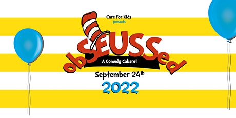 Care for Kids by Wiegers Presents obSEUSSed! tickets