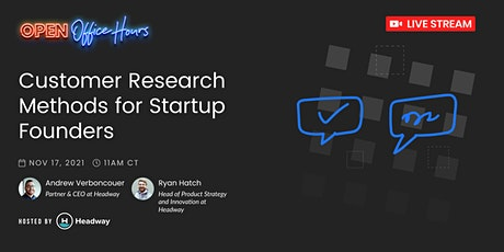 Customer Research Methods for Startup Founders tickets