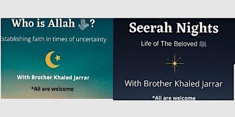 Aqeeda and Seerah Halaqa tickets