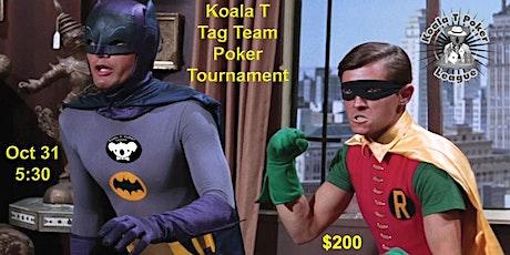 TAG TEAM Poker Tournament! $200 CASH PRIZE! tickets