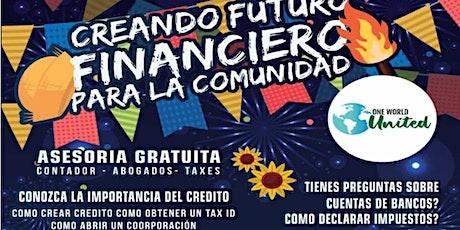 Creando un Futuro financieron para la Comunidad Hispana tickets
