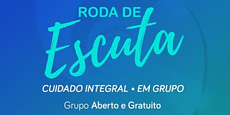 Roda de Escuta - Cuidado Integral  - 25/10/2021  (horário noturno) bilhetes