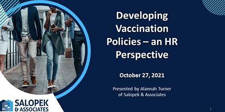 Interactive Webinar - Vaccination Policies tickets