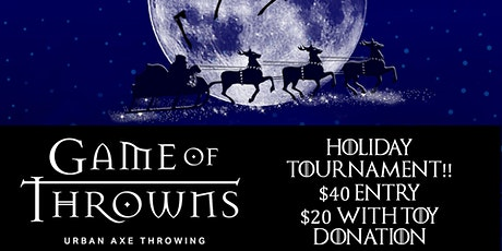 Game of Throwns Holiday Axe Throwing Tournament tickets