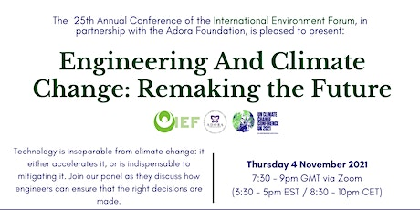 IEF Conference Panel (COP26): Climate Change: Engineering the Future tickets