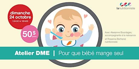 Atelier DME: Pour que bébé mange seul billets