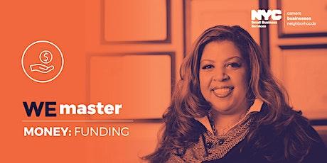 WE Master Money Workshop: Alternative Sources of Funding tickets