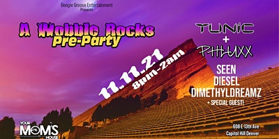 A Wobble Rocks Pre-Party ft. Tunic and Phluxx + More