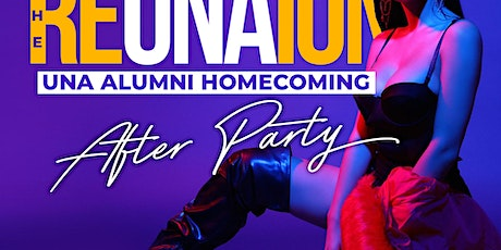 The ReUNAion (Una Official Homecoming After-Party) tickets