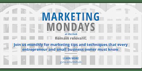 Marketing Monday - 3 Straightforward Strategies to Reach More Customers tickets