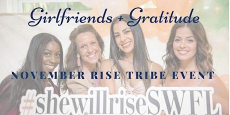 Girlfriends + Gratitude tickets