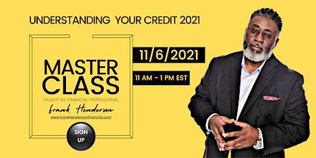Understanding Your Credit 2021 tickets