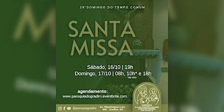 29ºDomingo do Tempo Comum/ Santa Missa, Domingo, 18h ingressos
