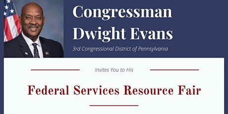 Congressman Dwight Evans' Federal Services Resource Fair tickets