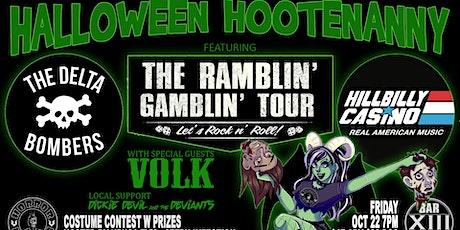 Halloween Hootenanny w The Delta Bombers/Hillbilly Casino/Volk/Dickie Devil tickets