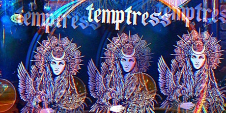 Temptress tickets