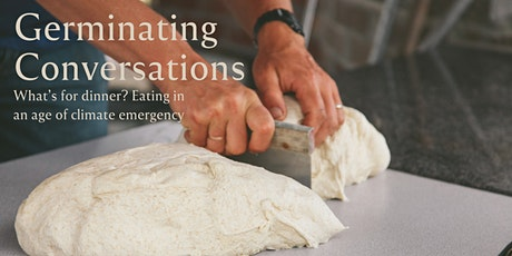 Germinating Conversations: Eating in an age of climate emergency tickets