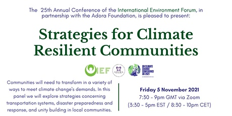 IEF Conference Panel (COP26): Strategies for Climate Resilient Communities tickets