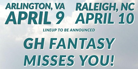 APRIL 10, 2022- RALEIGH, NC- GH FANTASY tickets