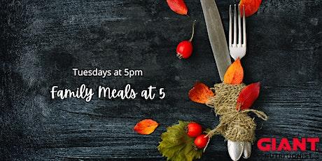 VIRTUAL November: Family Meals at 5 tickets