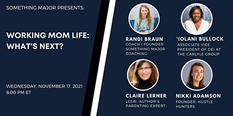 Working Mom Life: What's Next? tickets