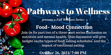 Fall Wellness Series: Nutrition and Mental Health Part 2 tickets