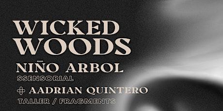 Wicked Woods / NIÑO ÁRBOL / Halloween @ Taller boletos