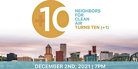 Neighbors for Clean Air 10 (+1) Anniversary! tickets