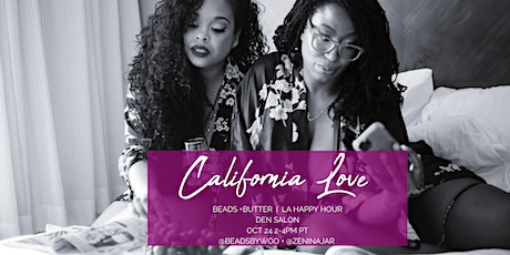 CALIFORNIA LOVE: Beads & Butter  Happy Hour tickets