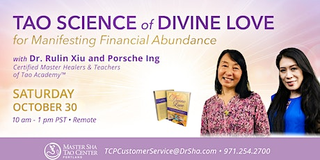 TAO SCIENCE OF DIVINE LOVE FOR MANIFESTING FINANCIAL ABUNDANCE tickets