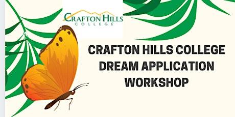 Crafton Hills College DREAM Application Workshop tickets