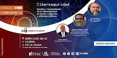 Conferencia de Ciberseguridad en CIT La Falda entradas