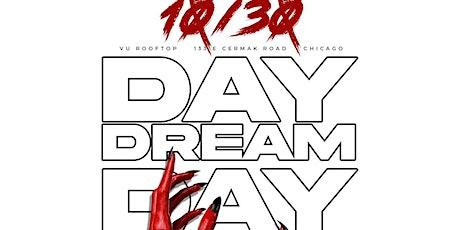 DAY DREAM at VU tickets