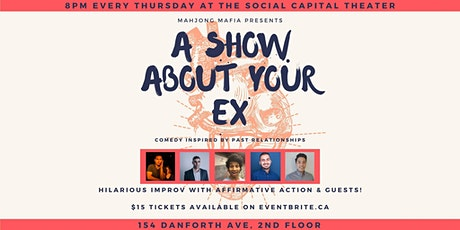 A Show About Your Ex: Comedy Inspired by Past Relationships tickets