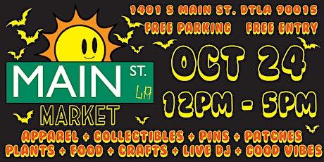 Main Street Market LA vol. 10 (October 24th) tickets