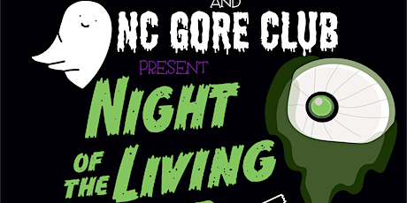 NC Gore Club - Night of the Living Dead tickets